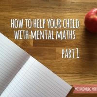 How to help your child with mental maths – Part 1