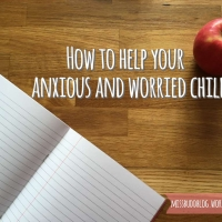 How to help your anxious and worried child