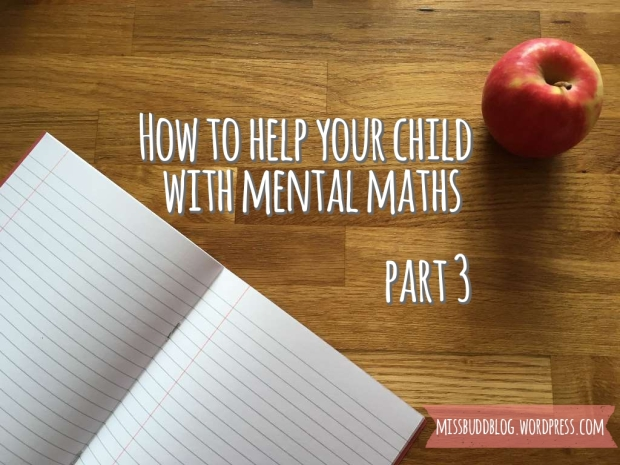 How to help your child with mental maths - part 3